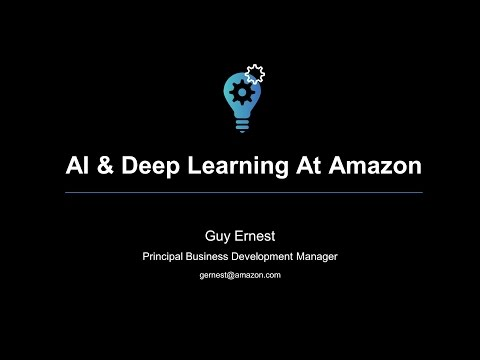 AI & Deep Learning At Amazon