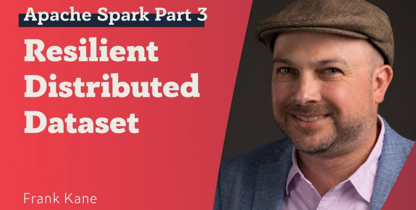 Apache Spark Tutorial: Resilient Distributed Datasets