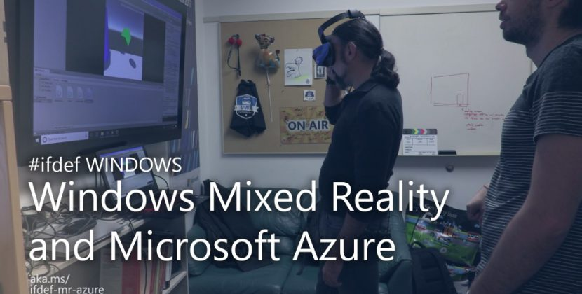 Mixed Reality Amped Up with Azure
