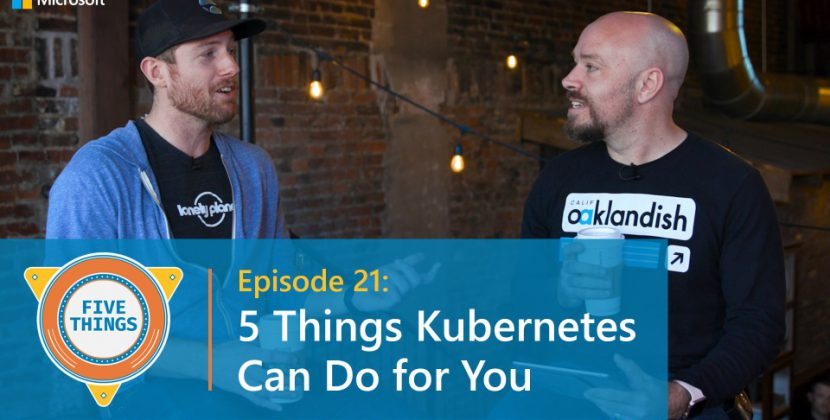 5 Things Kubernetes Can Do for You