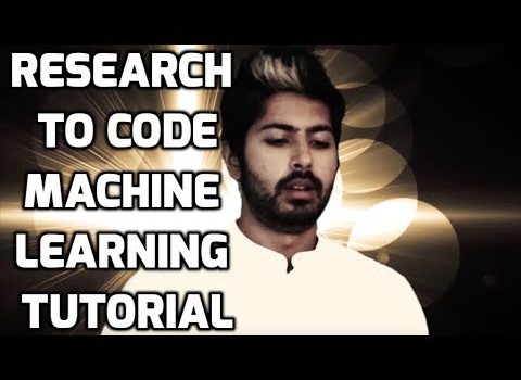 Research to Code – Machine Learning Tutorial