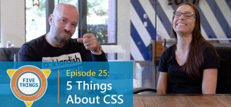 Five Things About CSS