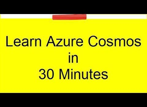 Learn CosmosDB in 30 Minutes