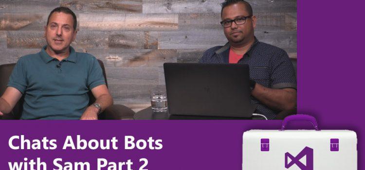Building Bots Part 2