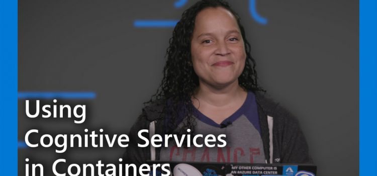 Using Cognitive Services in Containers