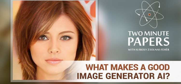 What Makes a Good Image Generator AI?