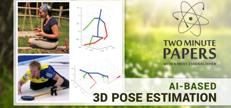 Near Real Time AI-Based 3D Pose Estimation