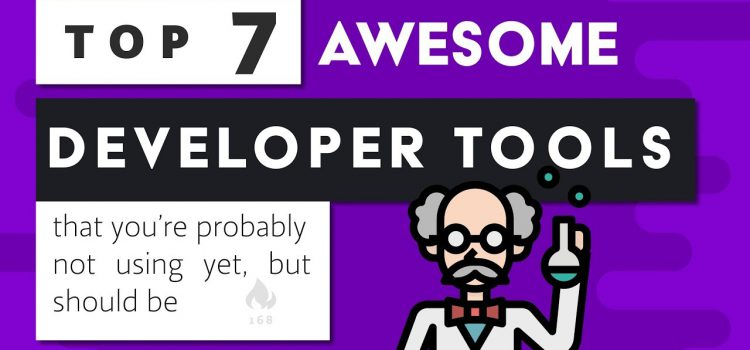 7 Amazing Developer Tools
