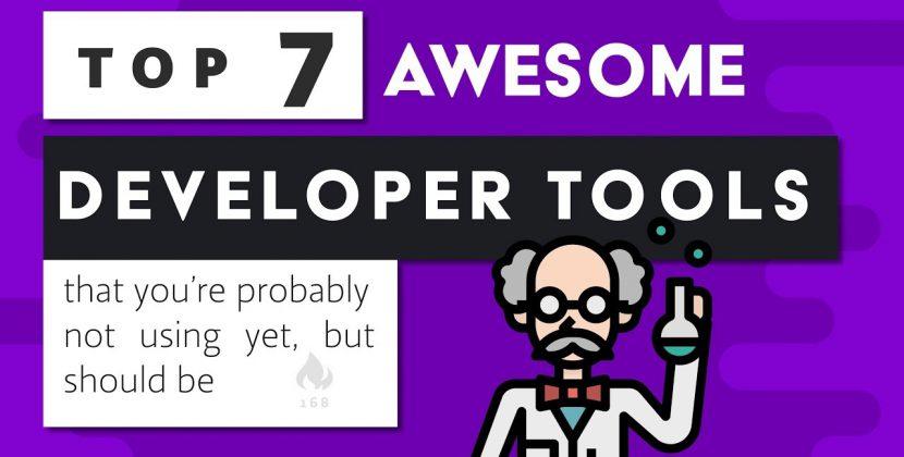 7 Amazing Developer Tools