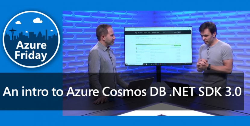 Introduction to Azure Cosmos DB .NET SDK 3.0
