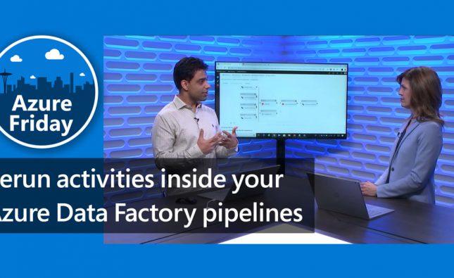 Rerun Activities Inside Azure Data Factory Pipelines