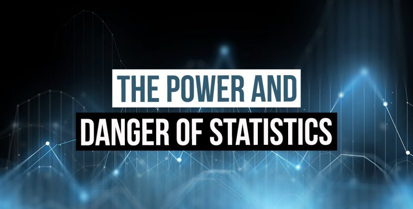 The Power and Danger of Statistics
