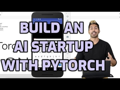 How to Build an AI Startup with PyTorch