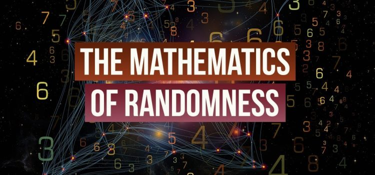 The Mathematics of Randomness