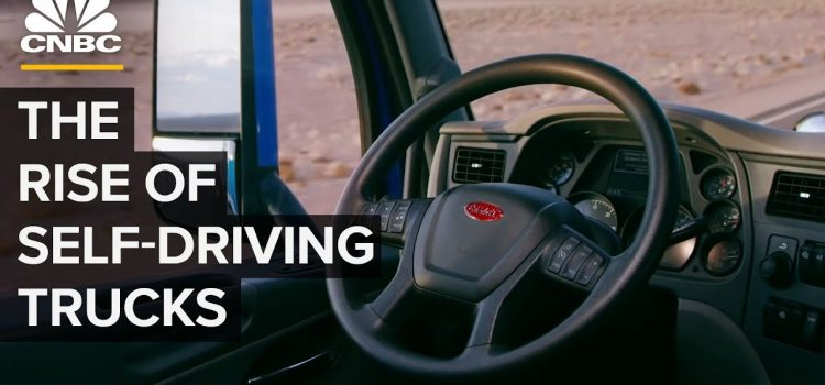 The Rise of Self-Driving Trucks