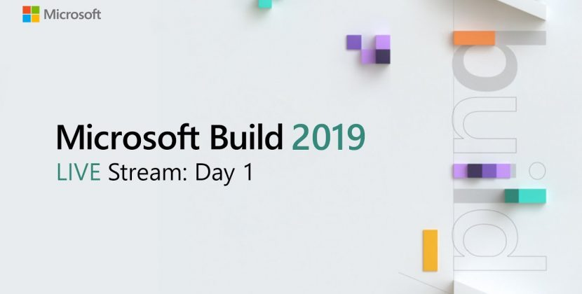 Build 2019 Day 1 Live Stream