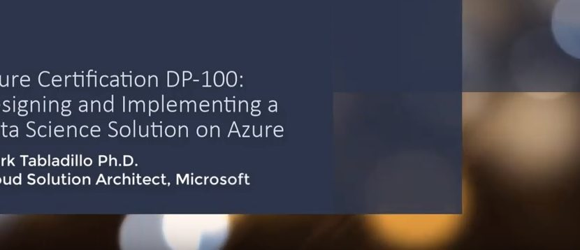 PASS Data Science Virtual Group on Azure Certification DP-100 Designing and Implementing a Data Science Solution on Azure