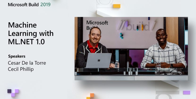 Machine Learning with ML.NET 1.0 from Build 2019