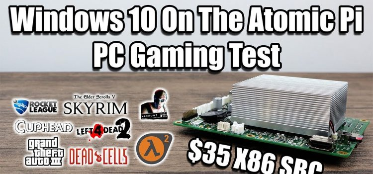 Windows 10 PC Games on an Atomic Pi