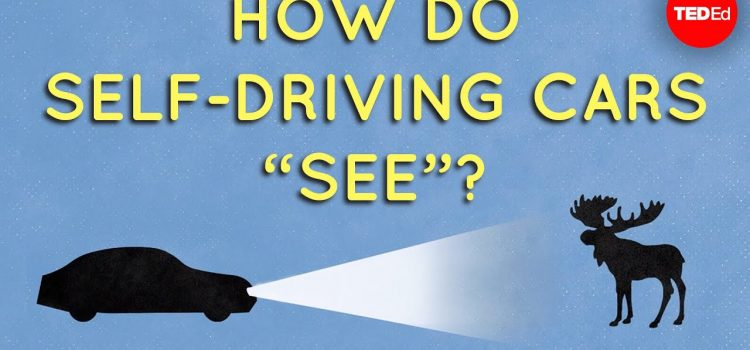 How Do Self-Driving Cars See?