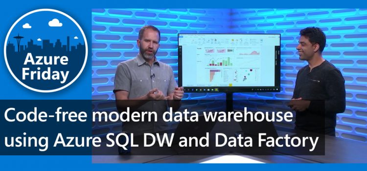 Code-free modern data warehouse using Azure SQL DW and Data Factory