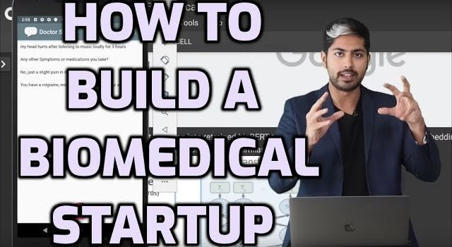 How to Build a Biomedical Startup