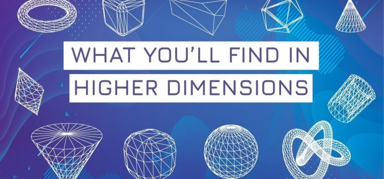 The Strange Math of Higher Dimensions