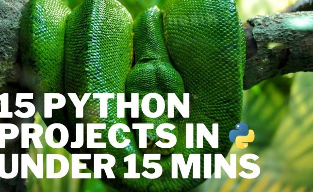 15 Python Projects in Under 15 Minutes