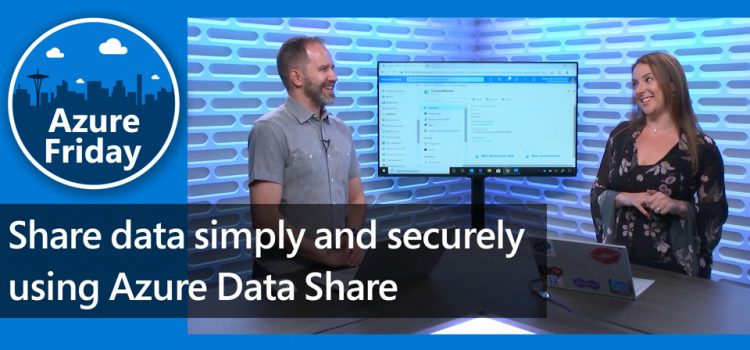 Share Data Securely with Azure Data Share