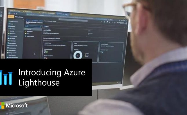 Introducing Azure Lighthouse