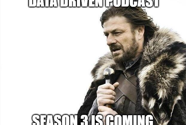 Data Driven Season 3 is Coming
