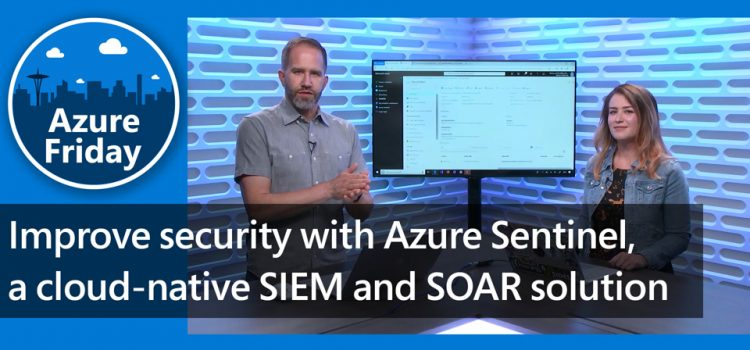 Improve Security with Azure Sentinel