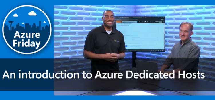 Introduction to Azure Dedicated Hosts