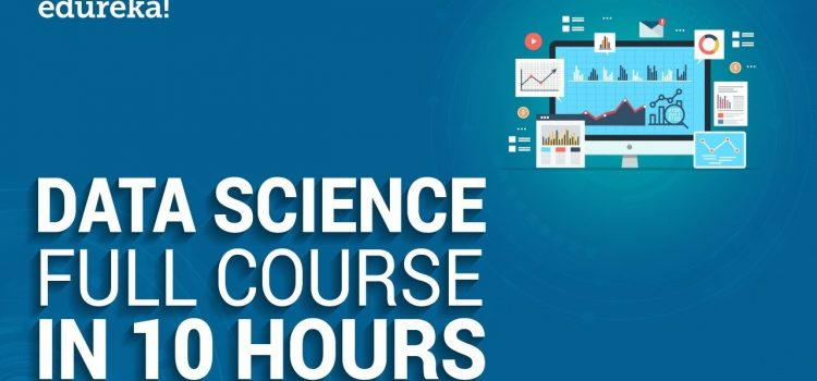 Full Free 10 Hour Data Science Course
