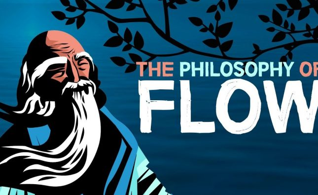 Taoism and the Philosophy Of Flow
