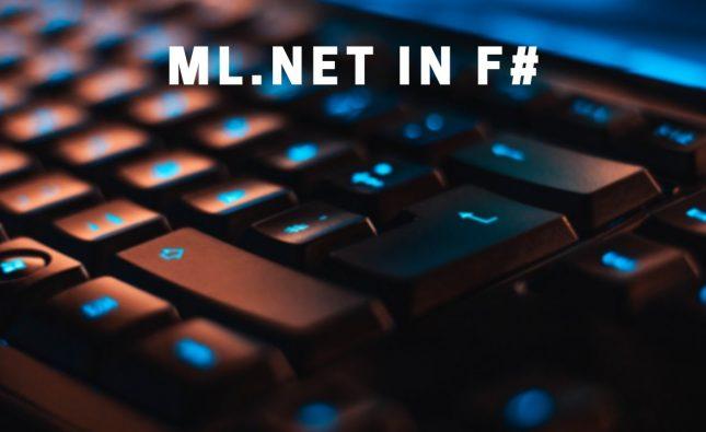 Build a ML.NET Machine Learning Model in F#