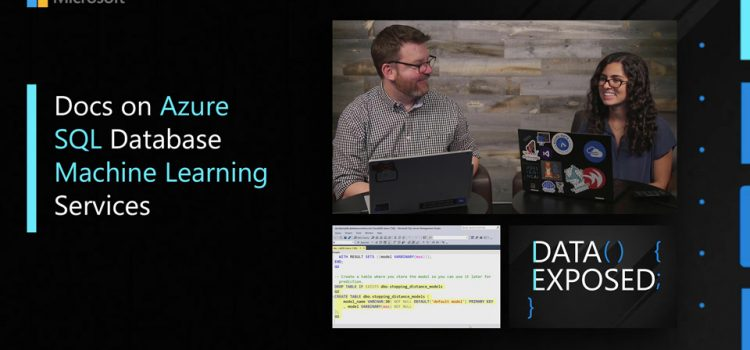 Docs on Azure SQL Database Machine Learning Services