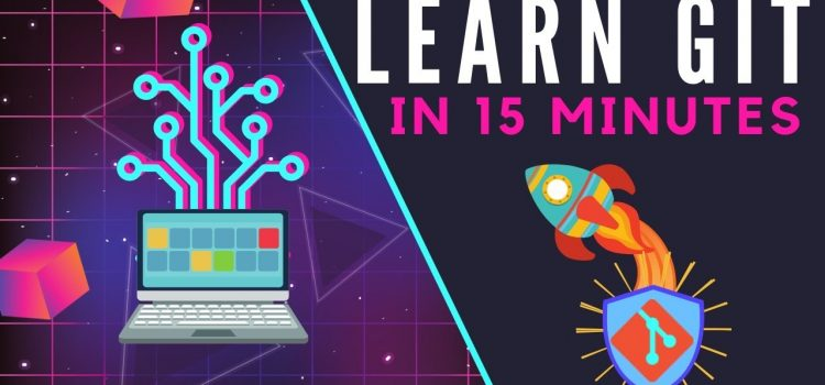 Learn Git In 15 Minutes