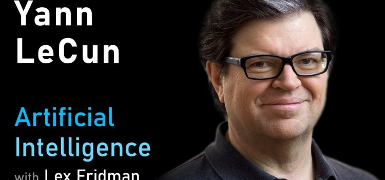 Yann LeCun on Deep Learning, Convolutional Neural Networks, and Self-Supervised Learning