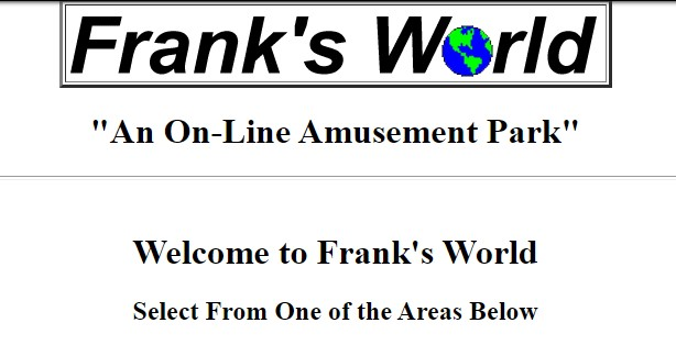Happy 24th Birthday, Frank's World!