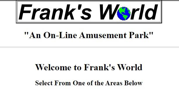Happy 24th Birthday, Frank's World!