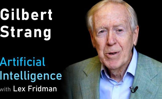 Gilbert Strang on Linear Algebra, Deep Learning, Teaching, and MIT OpenCourseWare