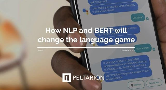How NLP and BERT will change the language game