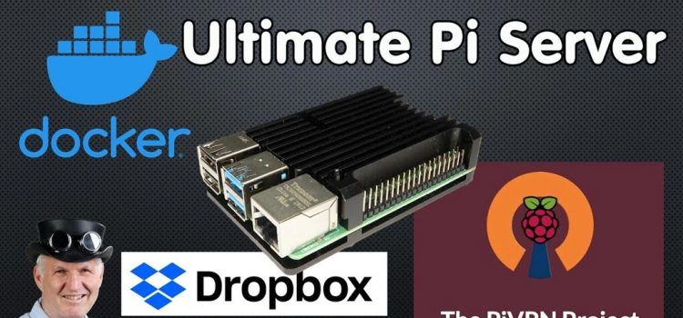 Raspberry Pi Server Based on Docker with VPN Remote Access and More