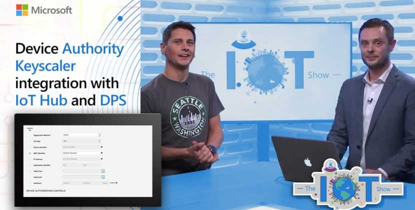 Device Authority Keyscaler integration with IoT Hub and DPS for PKI/Cert management