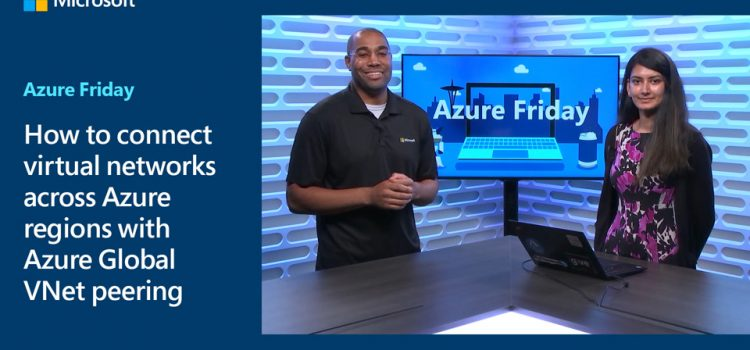 Connecting Virtual Networks Across Azure Regions with Azure Global VNet Peering