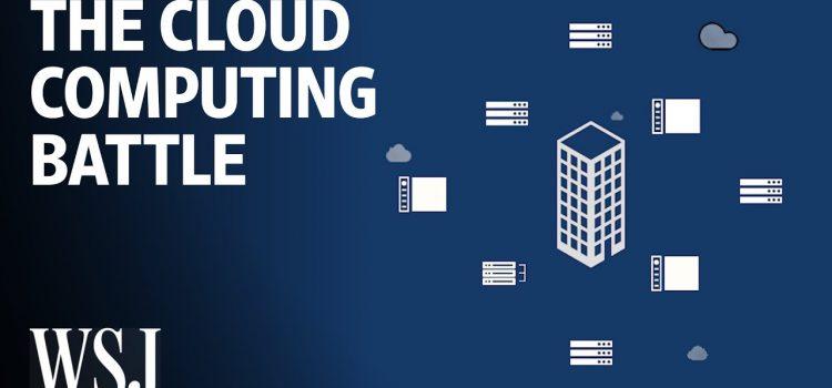 How Cloud Computing Became a Big Tech Battleground