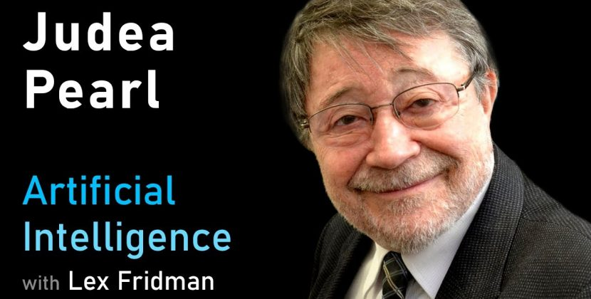 Judea Pearl on Causal Reasoning, Counterfactuals, Bayesian Networks, and the Path to AGI