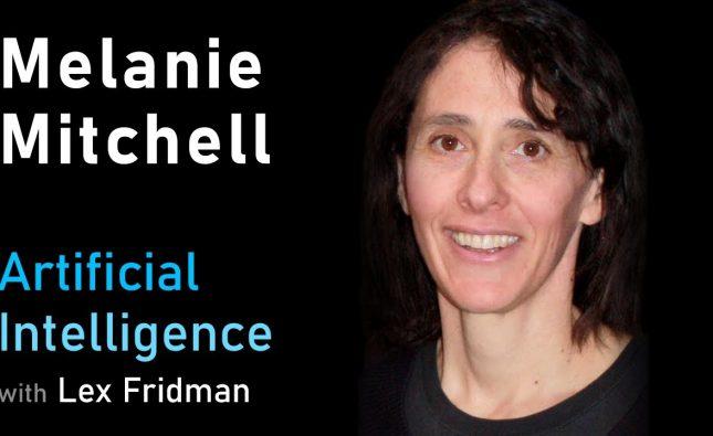 Melanie Mitchell on Concepts, Analogies, Common Sense & Future of AI