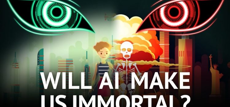 Will AI make us immortal? Or will it wipe us out?